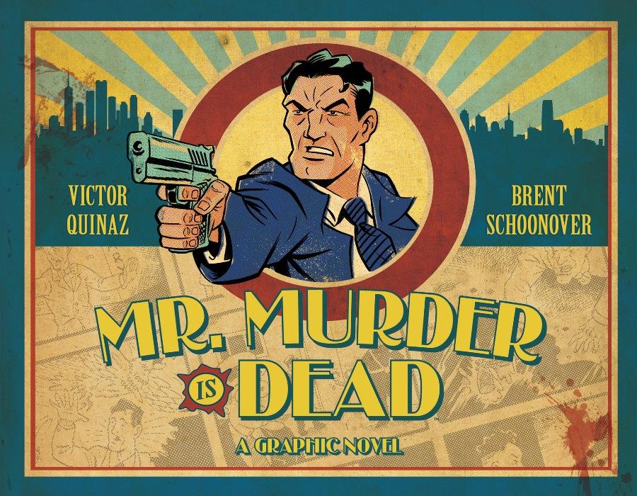 Archaia Entertainment's Mr Murder is Dead HC Cover