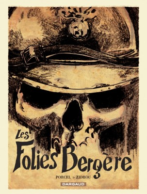 """Les Folies Bergère"" written by Francis Porcel and drawn by Zidrou, Belgium (Silver Award Winner)"
