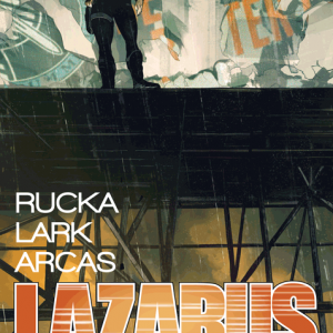 Lazarus Vol 2 - The Lift