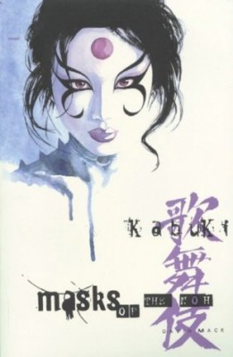 Kabuki: Masks of the Noh, by David Mack.