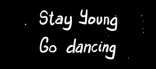 stay_young_go_dancing banner