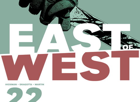 East of West 22