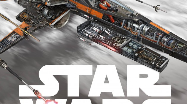 STAR WARS: THE FORCE AWAKENS: INCREDIBLE CROSS SECTIONS HC