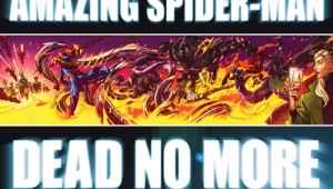 Spider-Man Dead No More
