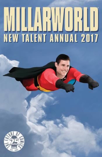 Millarworld New Talent Annual 2017 cover