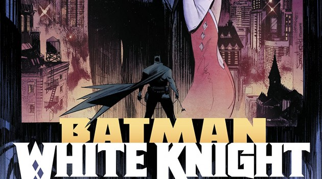Batman - White Knight 2018 Review