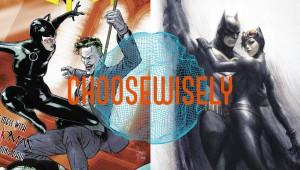 ChooseWisely Batman 49